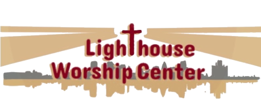 Lighthouse Worship Center